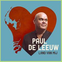 """Land van mij, de nieuwste CD van Paul de Leeuw met """"Toch hoor jij er altijd bij"""""""