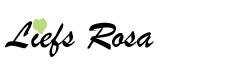Liefs Rosa
